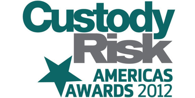 Custody Risk's Americas Awards 2012